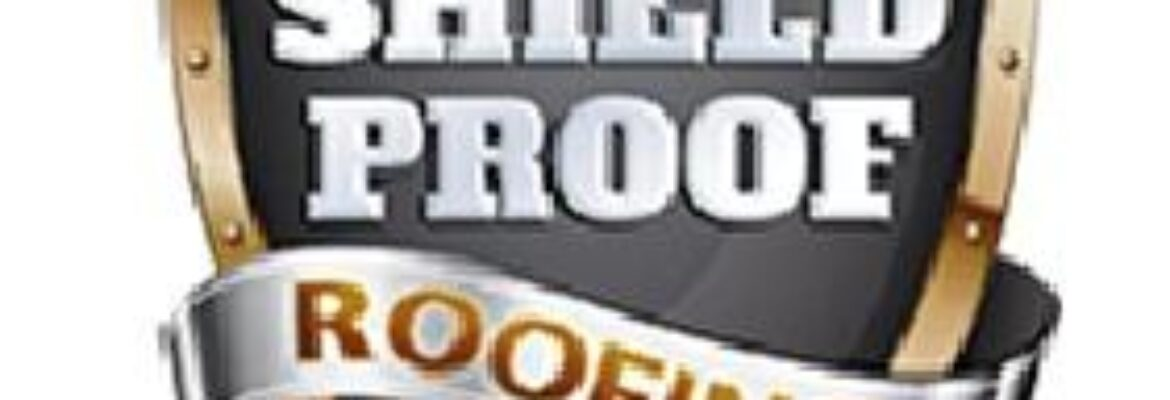 Shield Proof Roofing